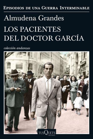 Los-pacientes-el-Doctor-Garcia-Almudena-Grandes-Portada